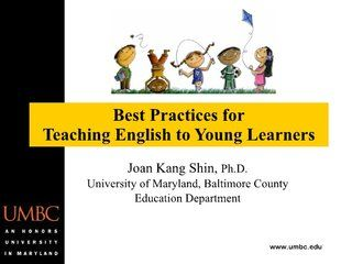 teaching-english-to-young-learners-by-joan-shin by Venezuela TESOL via Slideshare