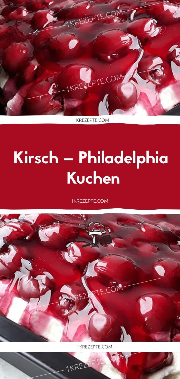 Kirsch – Philadelphia – Kuchen #einfachernachtisch