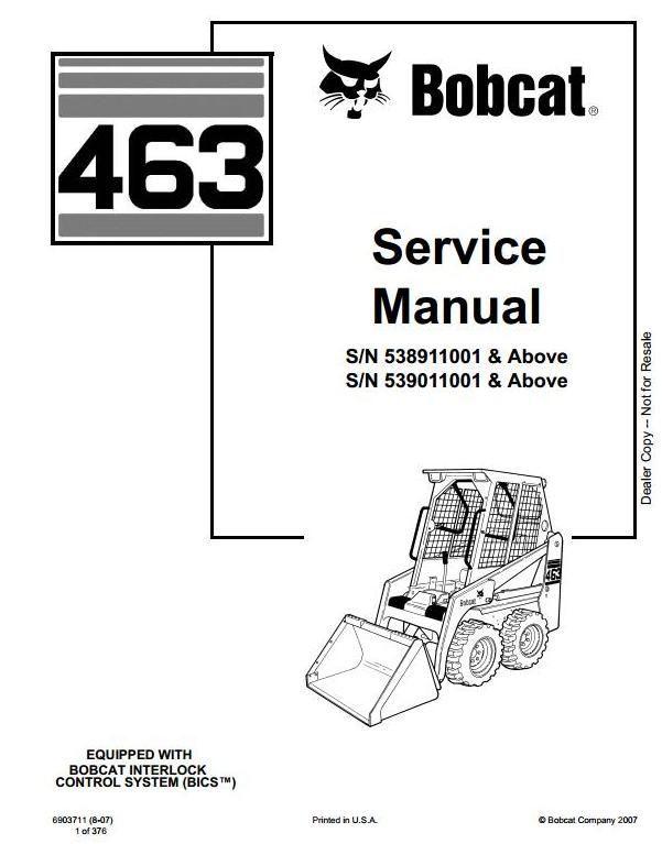 Bobcat Skid Steer Loader Type 463 (S70): S/N 538911001
