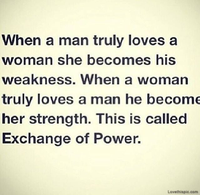 Powerful Love Quotes Fair Exchange Of Power Love Quotes Beautiful Power Woman Man Strength