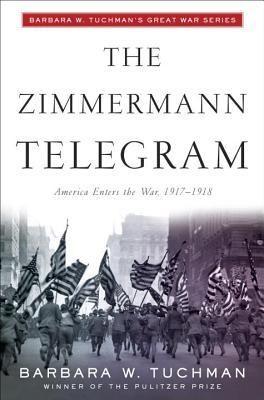 The Zimmermann Telegram Books Classic Books Books To Read