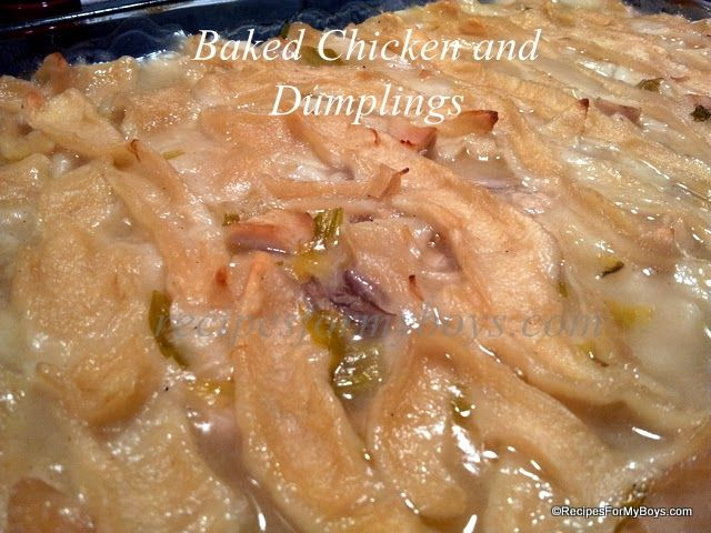 Recipes For My Boys: Baked Chicken and Dumplings