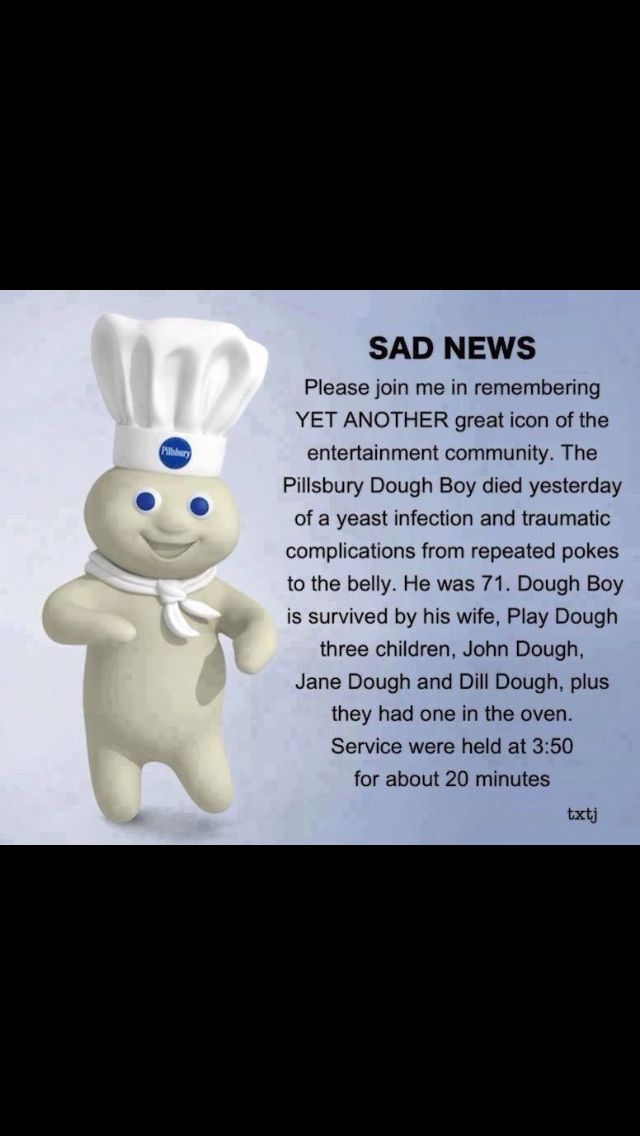 pillsbury dough funny obituary boy doughboy sad love laugh visit