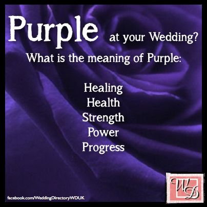 Purple Wedding Ideas And Inspirations Meaning Of The Color Purple
