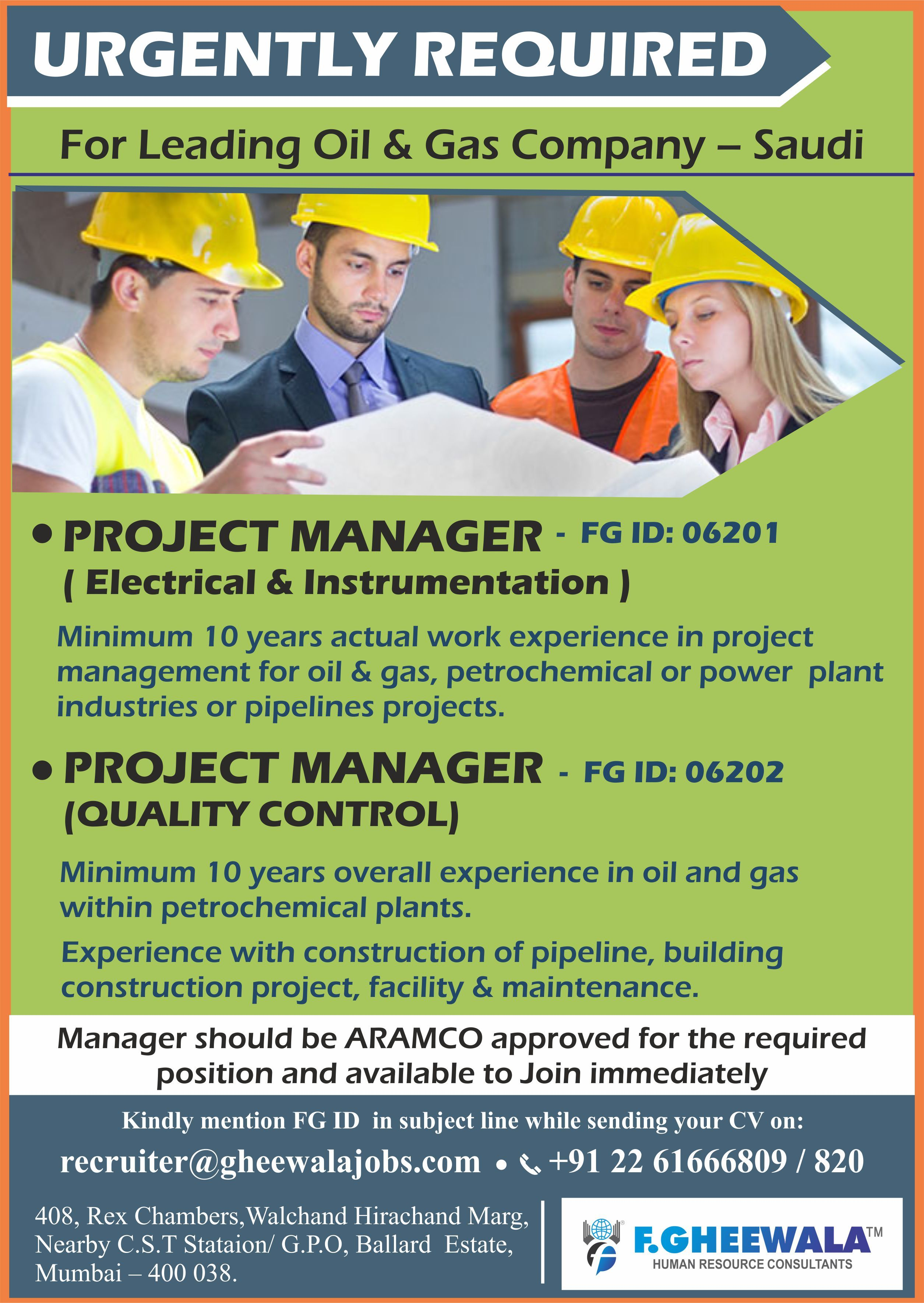 Urgently Required for Leading Oil & Gas Company in Saudi