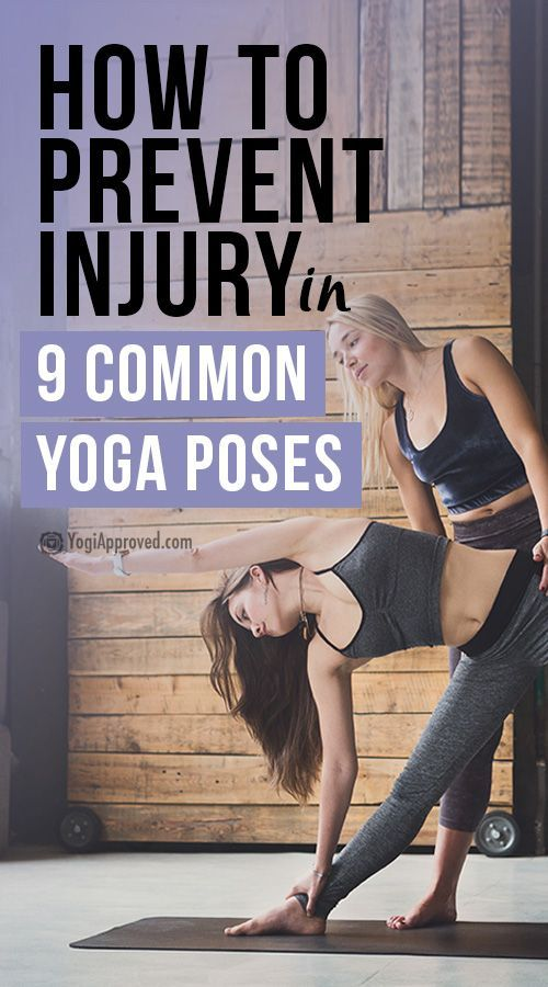 How to Prevent Injury In These 9 Common Yoga Poses | YogiApproved.com