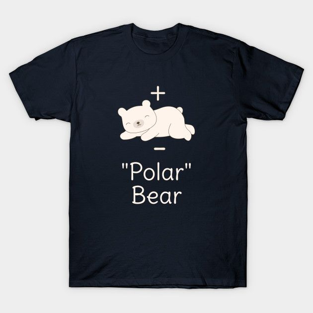 d626ee63 Funny Polar Bear Chemistry Science Physics Pun Joke T-Shirt - great for  science geeks