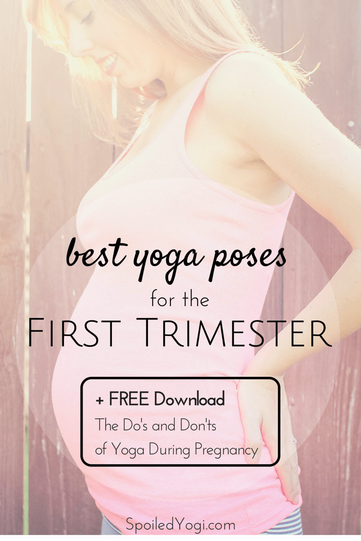 Best Yoga Poses For The First Trimester