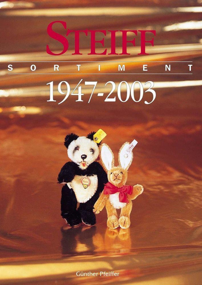 ❤︎Steiff Identify Guide 1947-03 Sortiment Book New Catalog Bear Animal Pfeiffer❤
