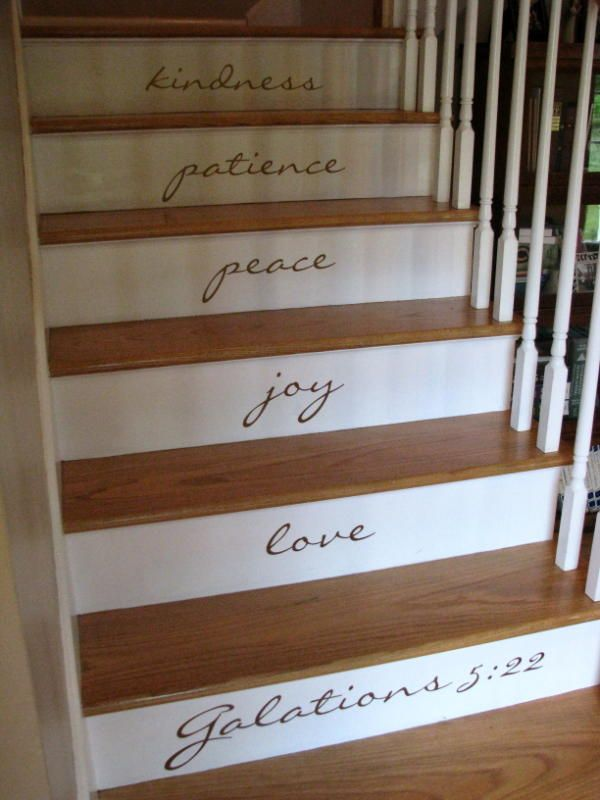 Enjoyable Wooden Steps. Fruit of the Spirit on stairs  Even though my dream home doesn t have Nice A great reminder things that matter most as you put