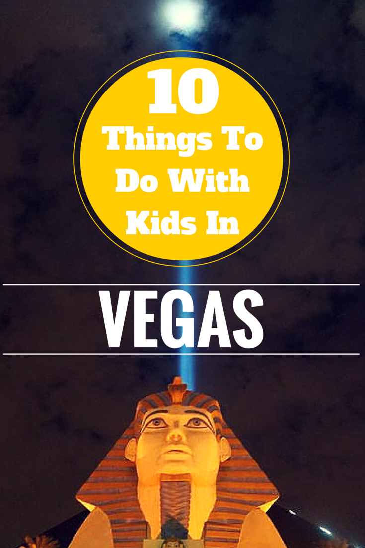 Vegas Uncovered - Shows & Attractions For Your Kids