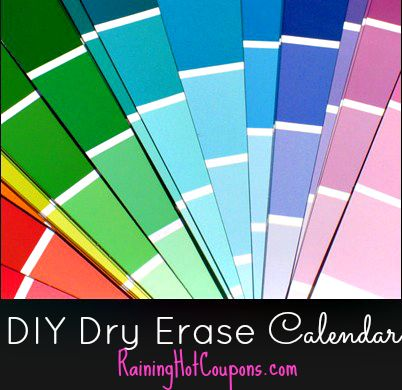 How To Make Your Own Dry Erase Calendar With Paint Chips
