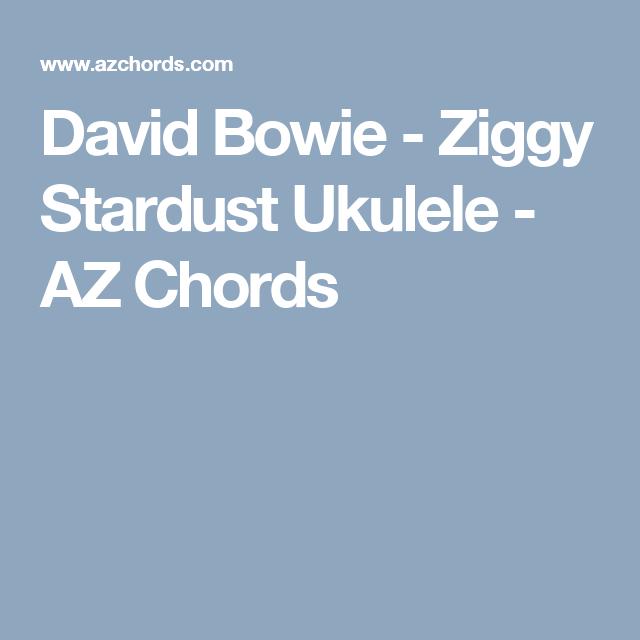 David Bowie Ziggy Stardust Ukulele Az Chords Ukulele