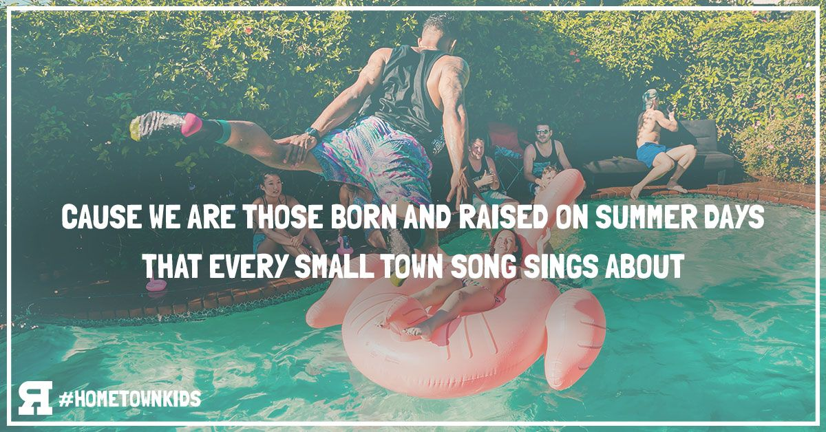 The Reklaws Hometown Kids Summer Quotes Country Quotes Country