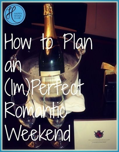 How to plan a romantic weekend