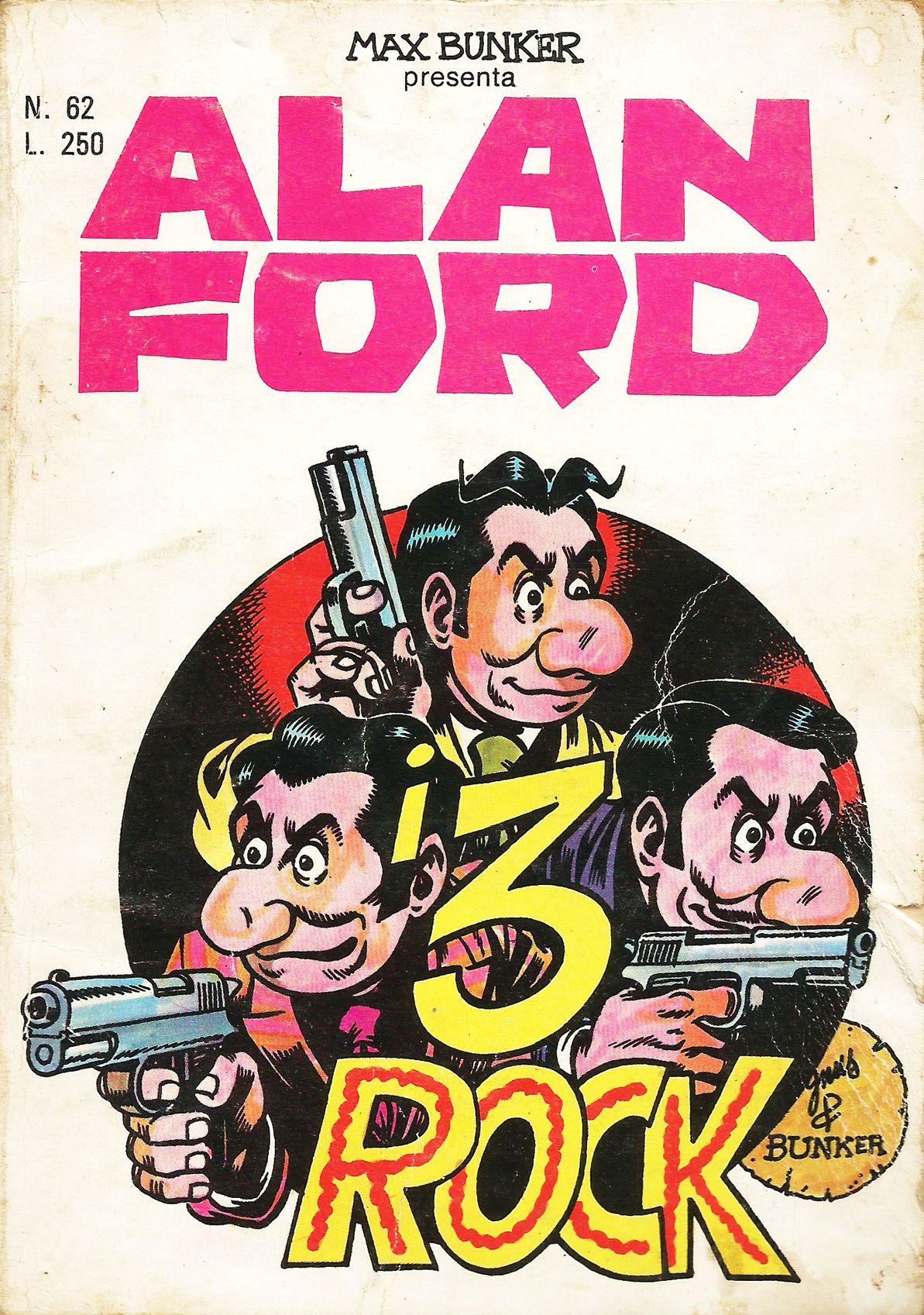 Alan ford gruppo t n t ubc enciclopedia online del fumetto - Alan Ford N 62 I 3 Rock Di Magnus Roberto Raviola
