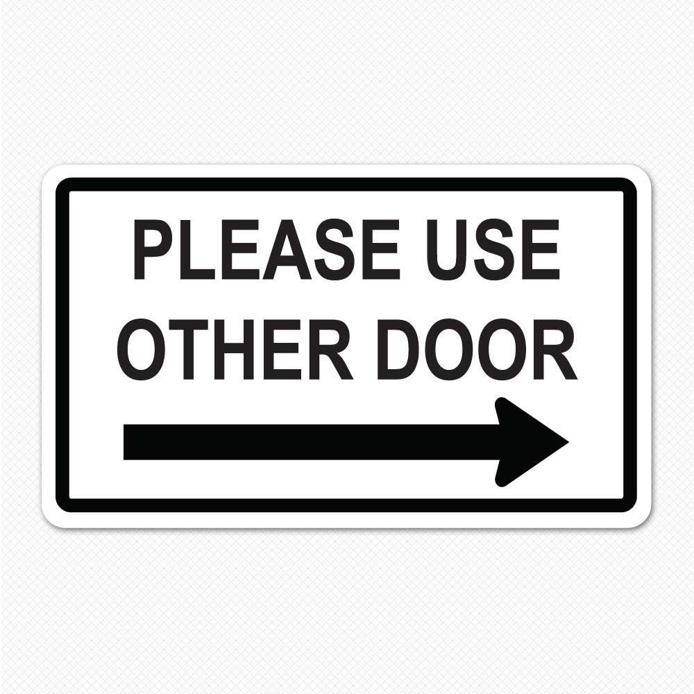 Please Use Other Door Decal Decals For Doors Printable Signs Door Signs Door Poster