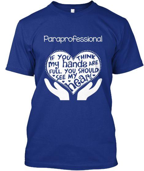 Paraprofessional T-shirt - Full Heart Job description shirts - substitute teacher job description