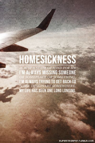 Supertramp87 Homesick Quotes Missing Home Quotes Back Home Quotes