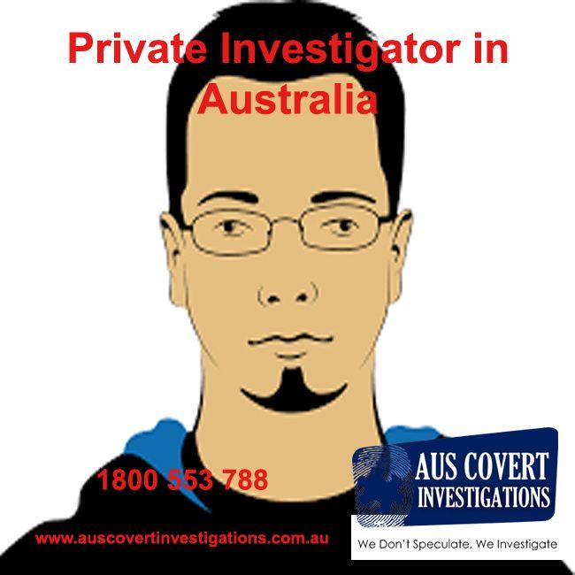 a Private Investigator Sydney, Australia Private
