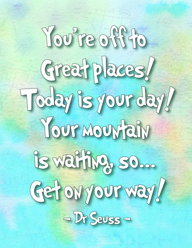 Oh The Places Youll Go Dr Seuss Printables Kids Spaces
