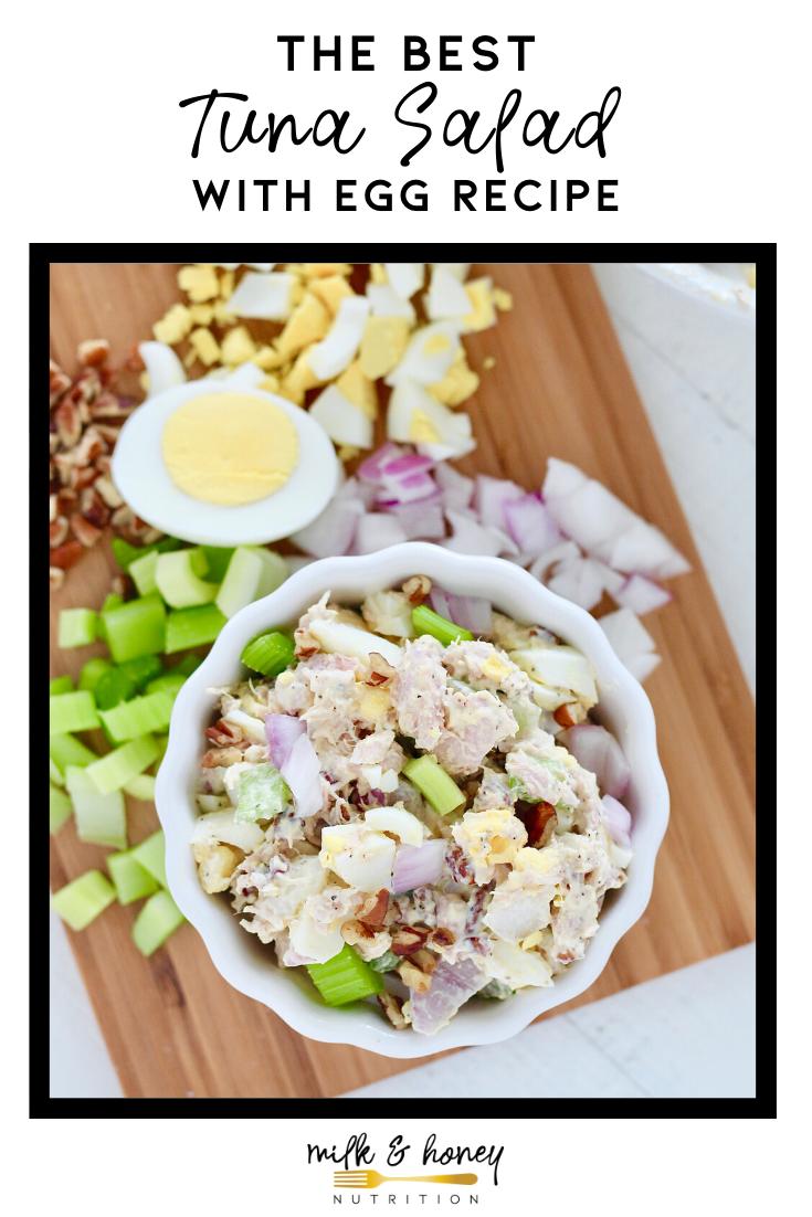 The Best Tuna Salad With Egg Recipe Milk Honey Nutrition Recipe Best Tuna Salad Tuna Salad Egg Salad