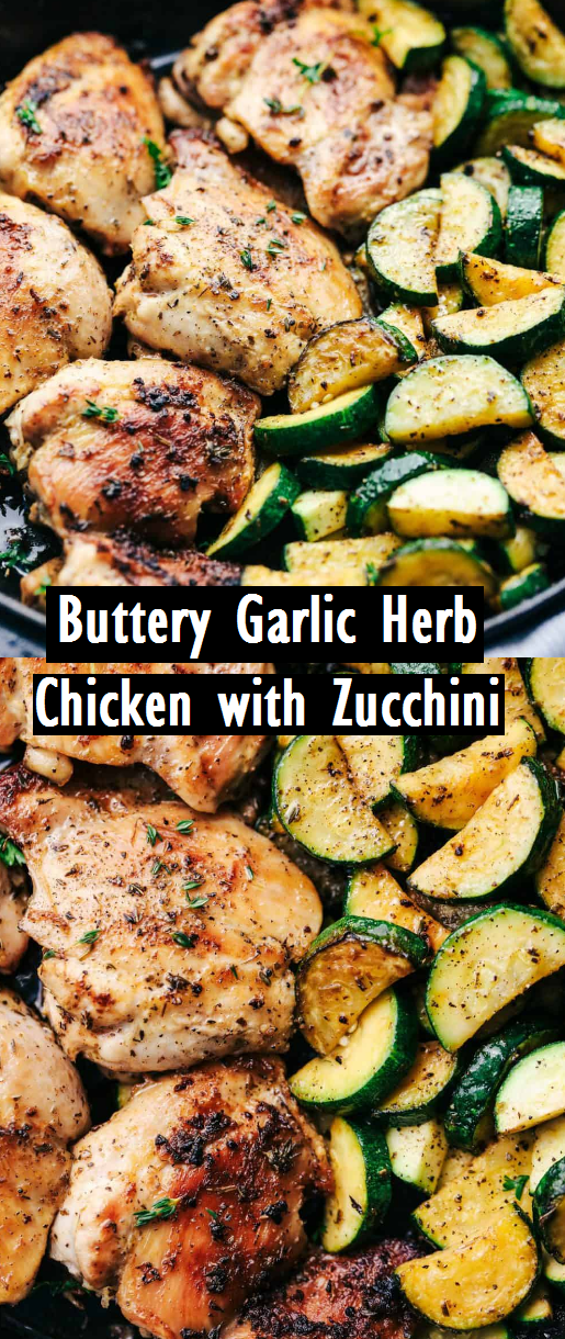 Photo of Buttery Garlic Herb Chicken with Zucchini – Easy Recipes
