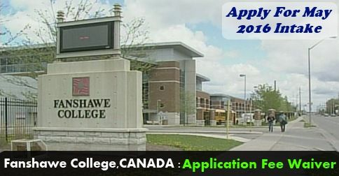 Apply in #FanshaweCollege #Canada May 2016 intake. Application Fees Waived OFF, #IELTS score with 6.0 band can also apply...