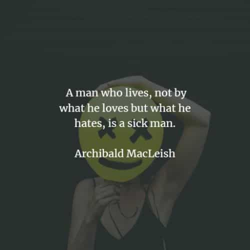 50 Hate quotes that'll inspire you to stay away from hatred