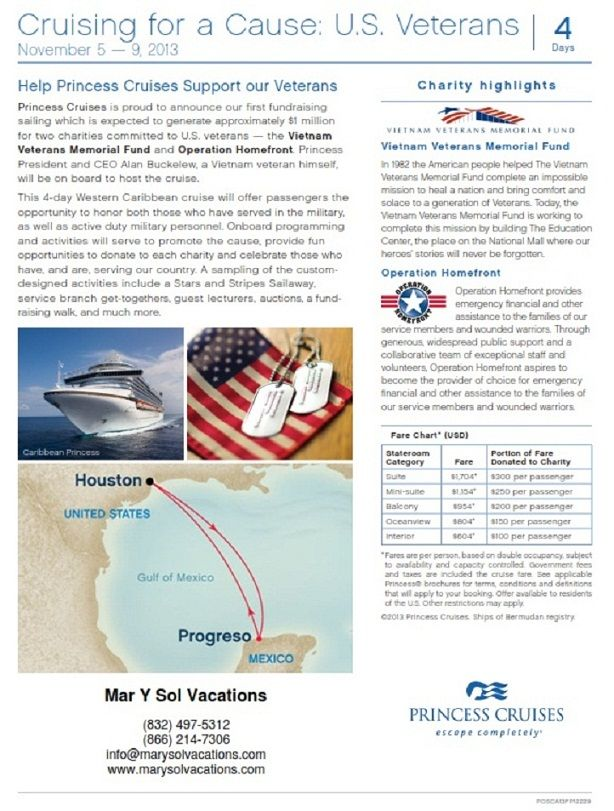 Take a cruise and help support US Veterans! Up to $300 per ticket going to vetran organizations.  Call to make your reservations  (832) 497-5312  www.marysolvacations.com