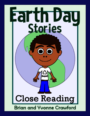 Earth Day Close Reading from Yvonne Crawford on TeachersNotebookcom