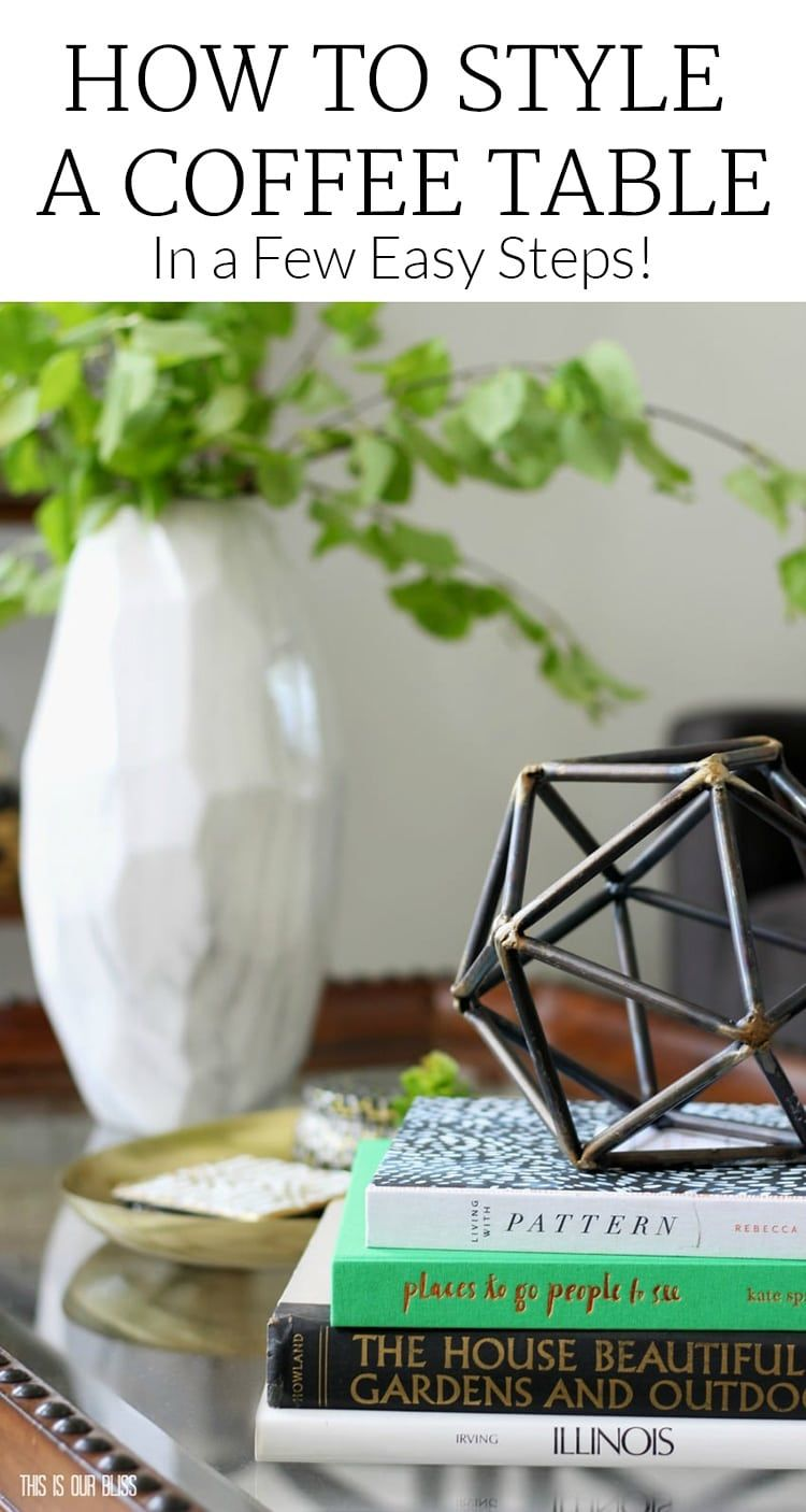 Struggling With Coffee Table Decor Check Out These Simple Tips And Examples Of How To Style Funky Home Decor Decorating Coffee Tables Traditional Coffee Table