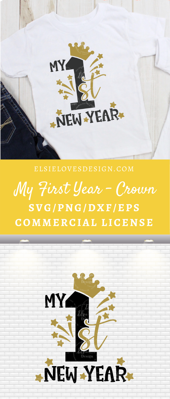 My First New Year Svg Baby New Year Svg New Year Shirt Svg Newborn Shirt Svg Happy New Year In 2020 New Years Shirts Baby Svg Baby New Year