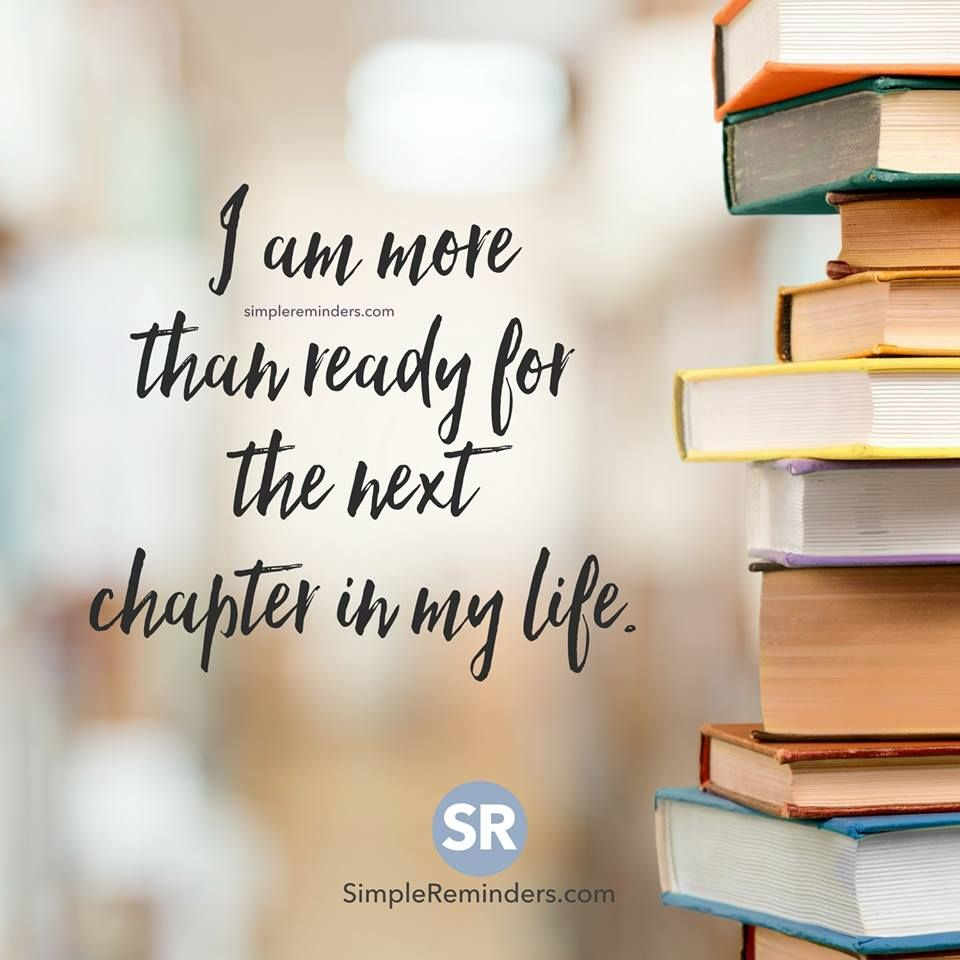 I Am More Than Ready For The Next Chapter In My Life Books