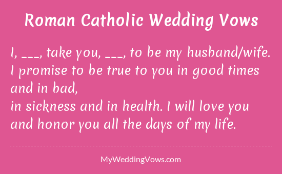 Roman Catholic Wedding Vows  Wedding vows to husband, Catholic