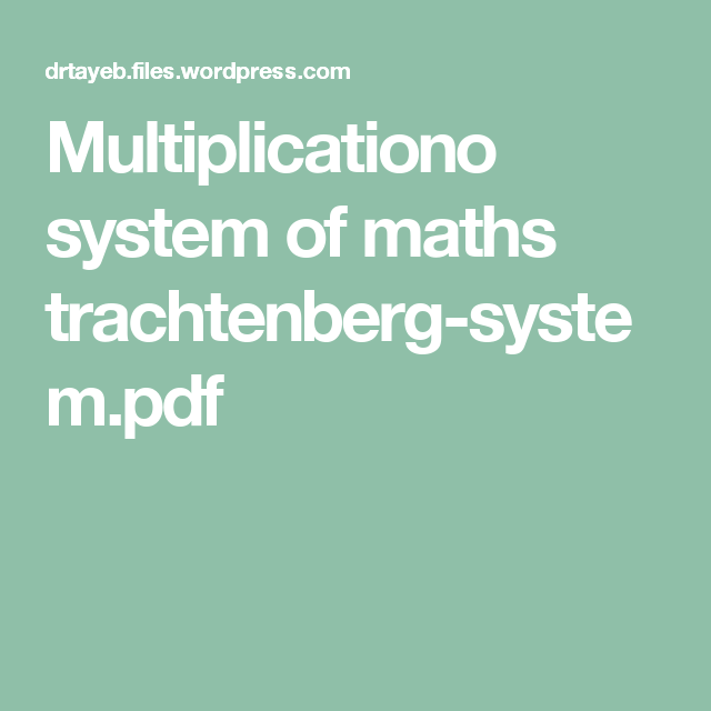 Multiplicationo System Of Maths Trachtenberg Systempdf