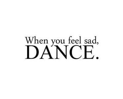 Dance. It's good for the body, mind & soul.