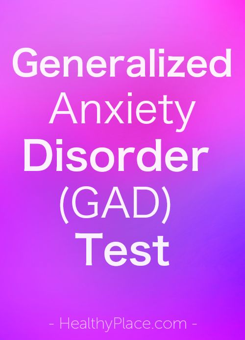 If you suspect that you might suffer from generalized anxiety disorder also known as GAD answer the questions below print out the results and share them