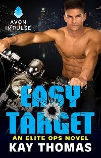 Easy Target: Elite Ops # 3 by Kay Thomas   Spotlighting this Romantic Suspense with Excerpt and Giveaway  http://iam-indeed.com/easy-target-elite-ops-3-by-kay-thomas-with-excerpt-and-giveaway/