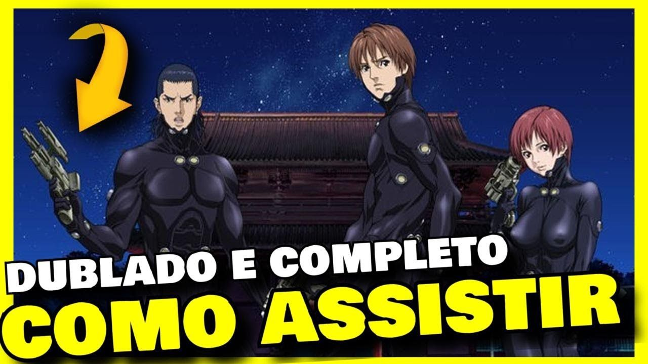 Assistir Gantz Dublado e Legendado Ep 1 do Anime Gantz e