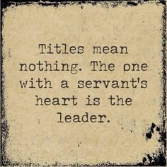 Servant Leadership Quotes Fair Servant And Leader Quotes Images  Top Leadership Quotes Of All