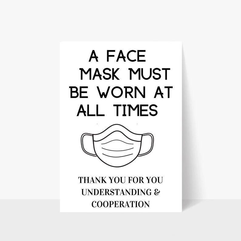 Printable Face Masks Required At All Times Sign Mask Sign Mask Required Door Sign Business Sign Window Sign Storefront Sign In 2020 Business Signs Storefront Signs Printable Signs