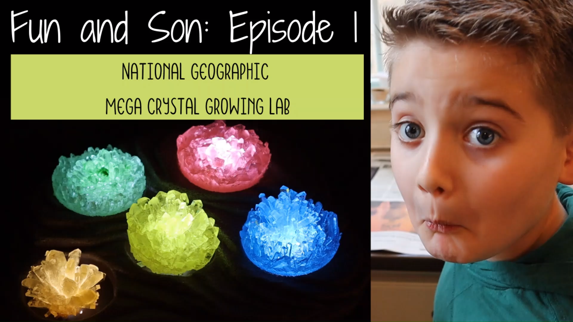 Fun and Son Episode 1 National Geographic Mega Crystal Growing Labcrystal