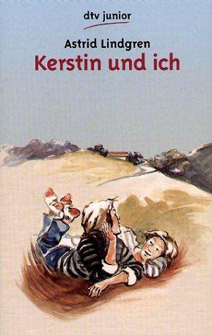 Astrid Lindgren: Kerstin und ich