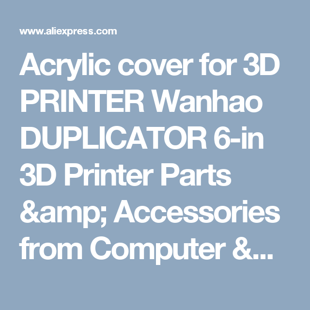 Acrylic cover for 3d printer wanhao duplicator 6 in 3d printer parts acrylic cover for 3d printer wanhao duplicator 6 in 3d printer parts accessories from malvernweather Choice Image
