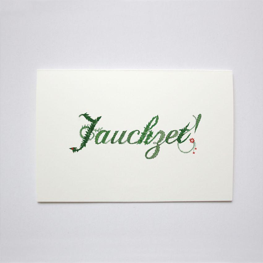 """Christmas Card """"Jauchzet"""" from Mrs.Write http://de.dawanda.com/shop/MrsWrite"""