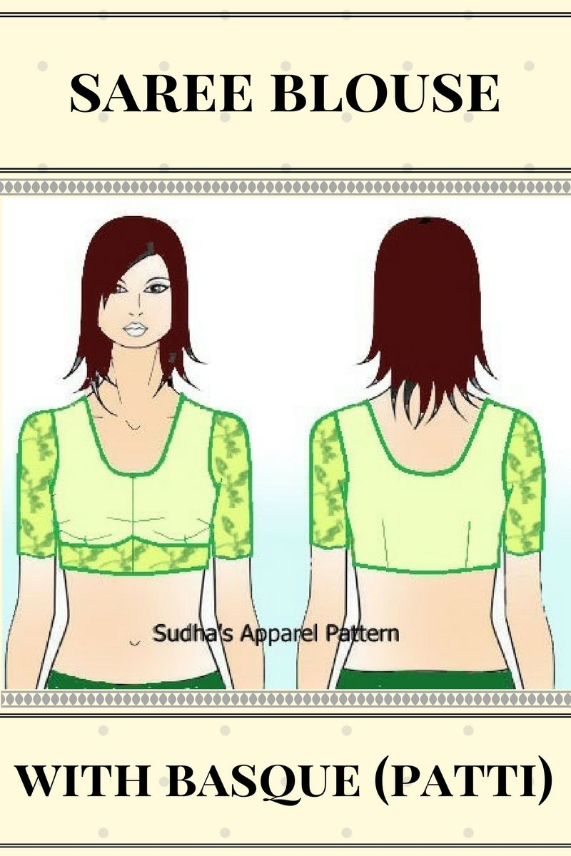 Saree blouse design cutting stepwise pattern making of saree blouse with basque patti