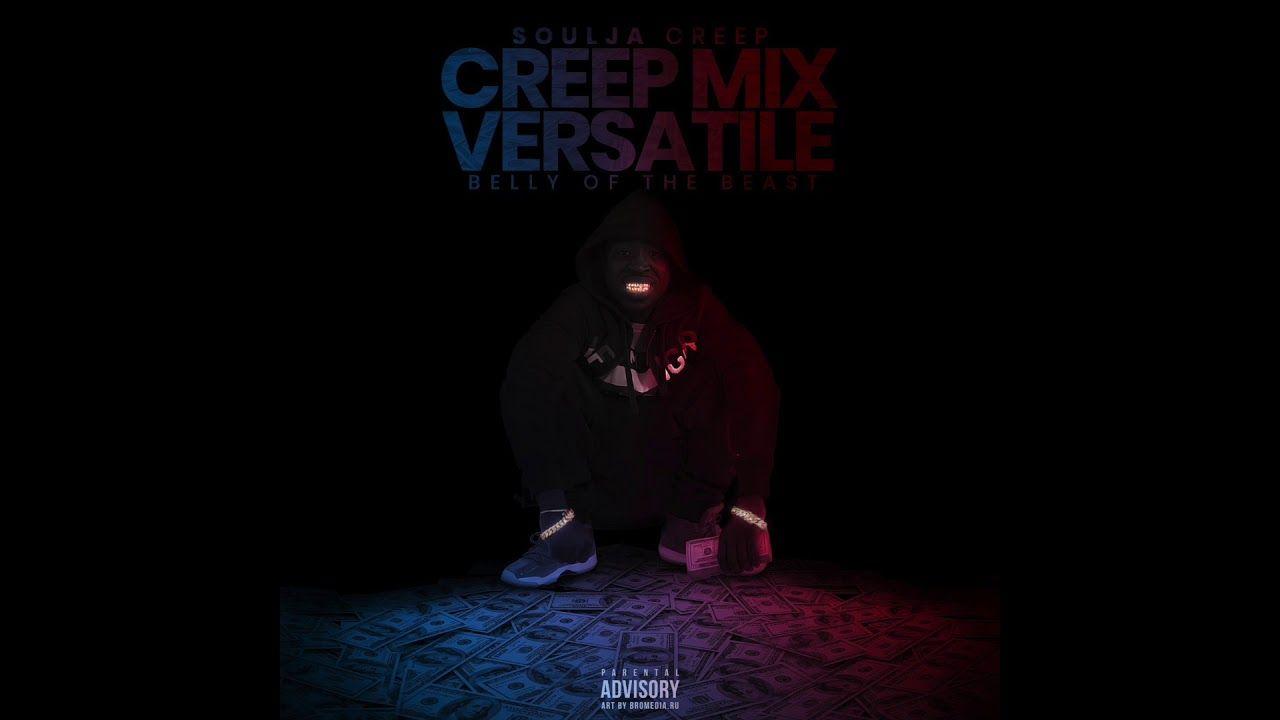 Soulja Creep Versatile Remix Mixtape