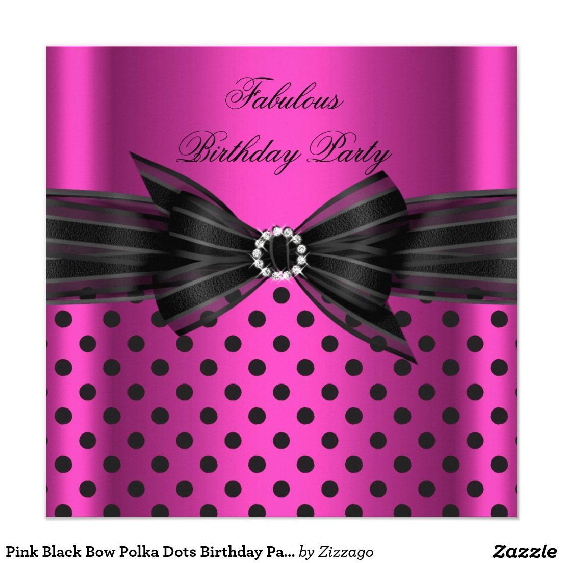 Pink Black Bow Polka Dots Birthday Party Card | Polka dot birthday ...
