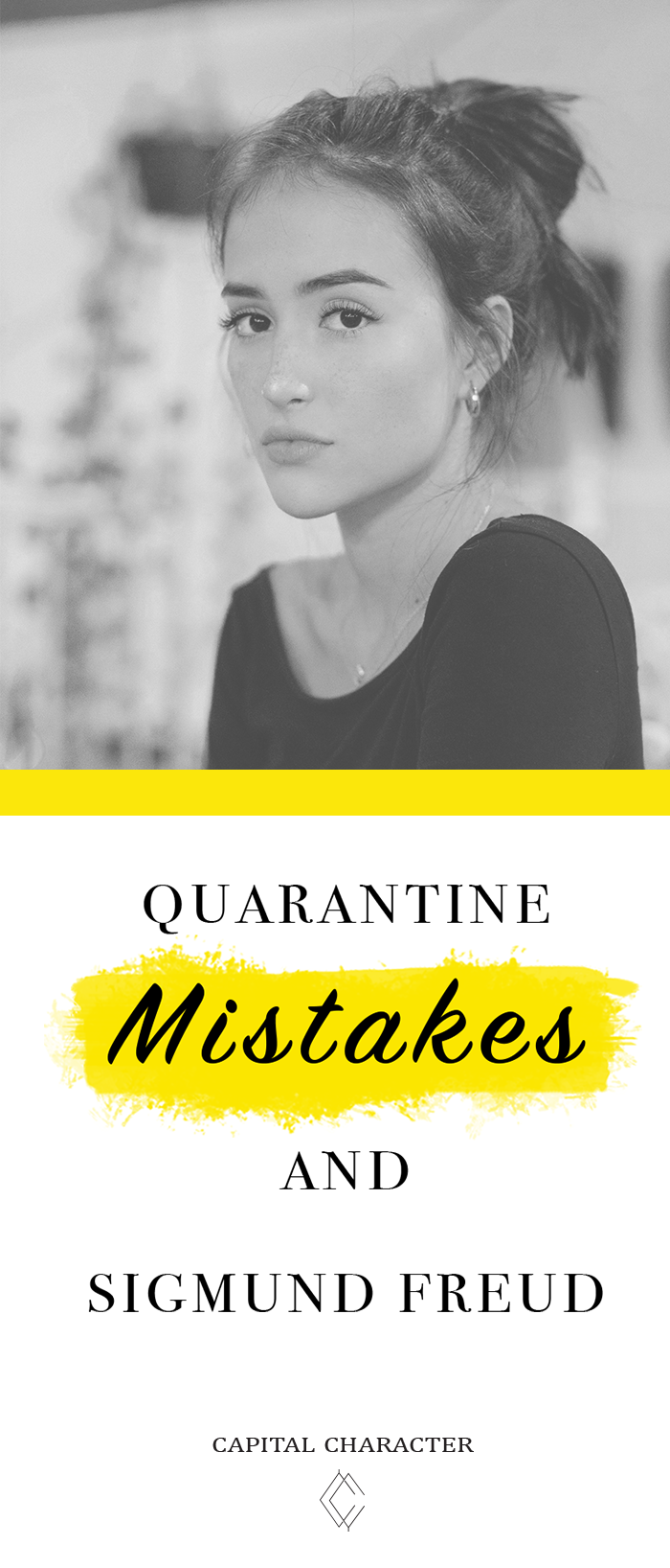 Quarantine Mistakes and Sigmund Freud | Capital Character